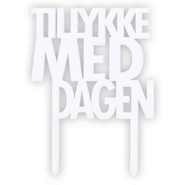 "Image of   Deko skilt ""Tillykke med dagen"" Hvid"
